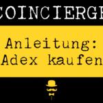 Anleitung ADX kaufen und verkaufen