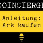 Anleitung ARK kaufen und verkaufen