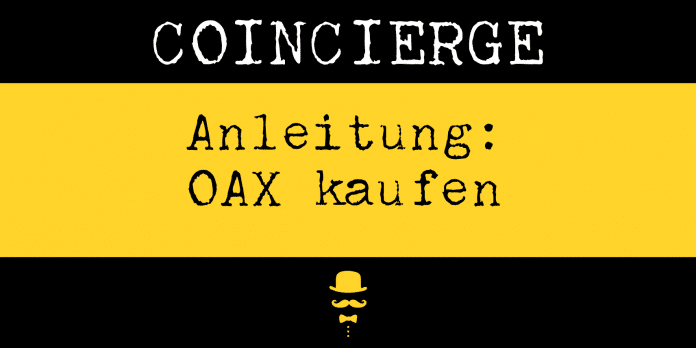 Anleitung Oax kaufen und verkaufen