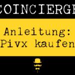Pivx kaufen und verkaufen