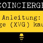 Anleitung XVG kaufen und verkaufen