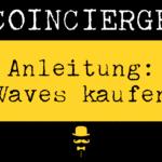 Waves kaufen und verkaufen
