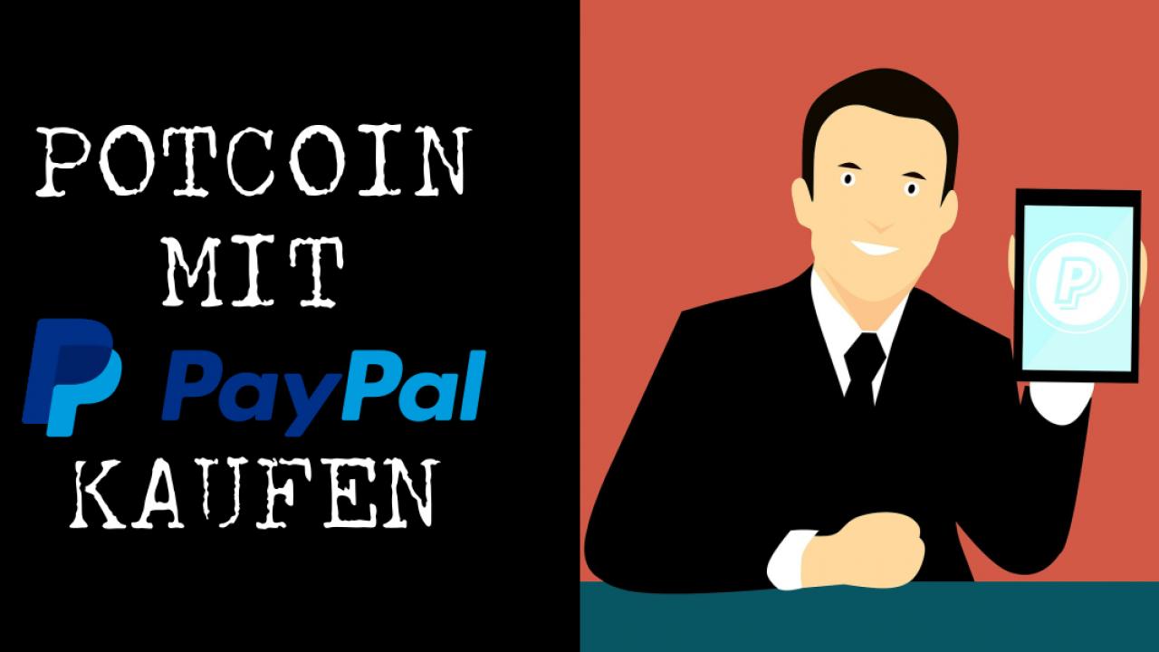 Potcoin mit PayPal kaufen - Coincierge.de  Bitcoin-Blog