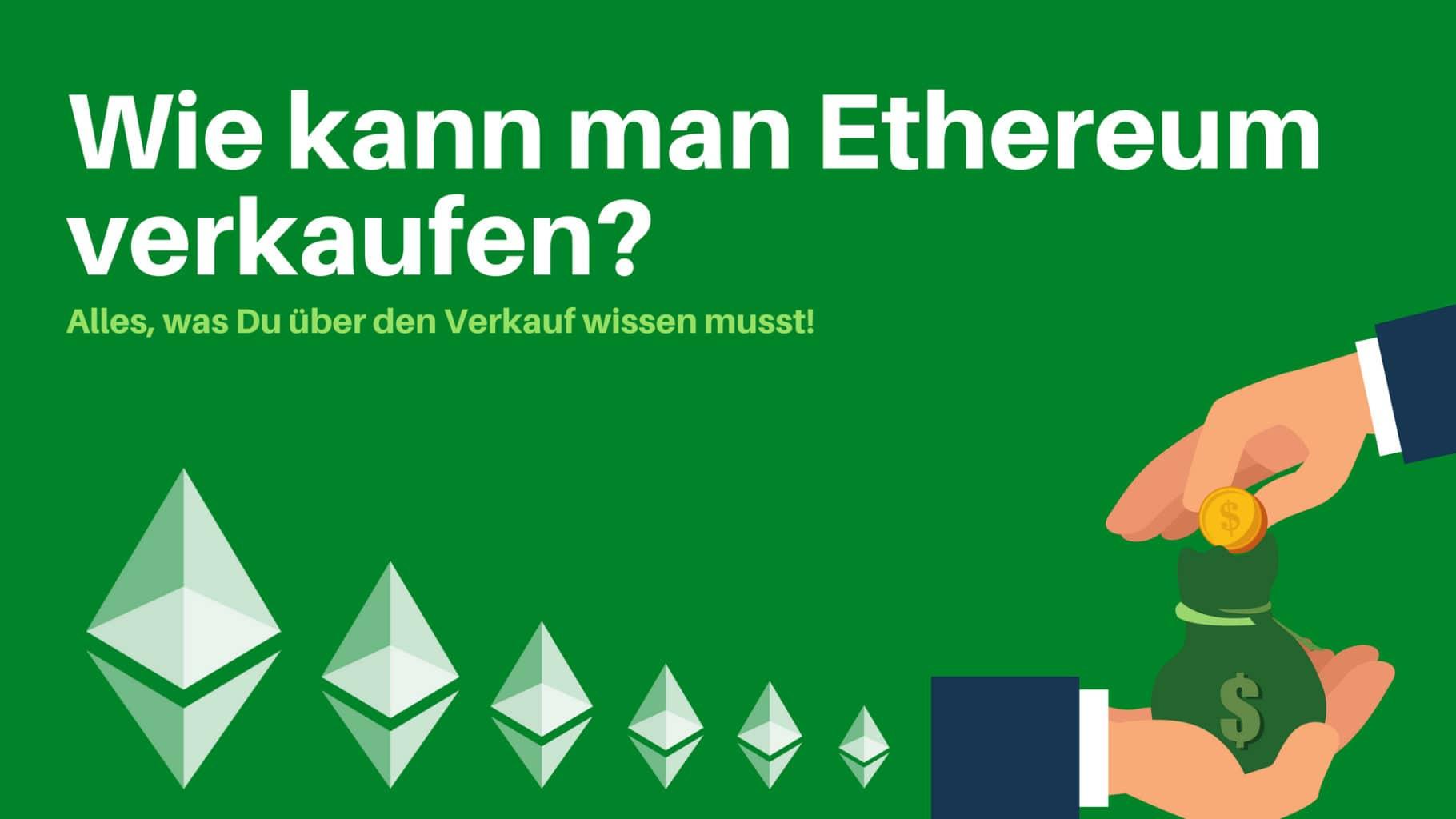 Wie kann man Ethereum auszahlen? Alles, was Du über den Verkauf wissen musst!