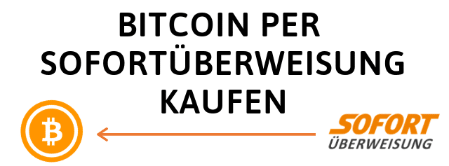 Bitcoin Kaufen Sofort