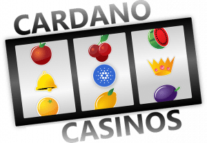 Cardano-Casinos